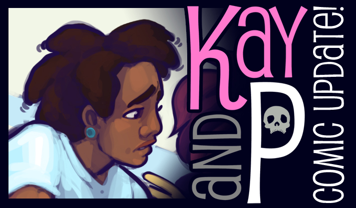 Kay and P update - and... it's kinda moved!